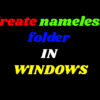 Nameless folder in windows